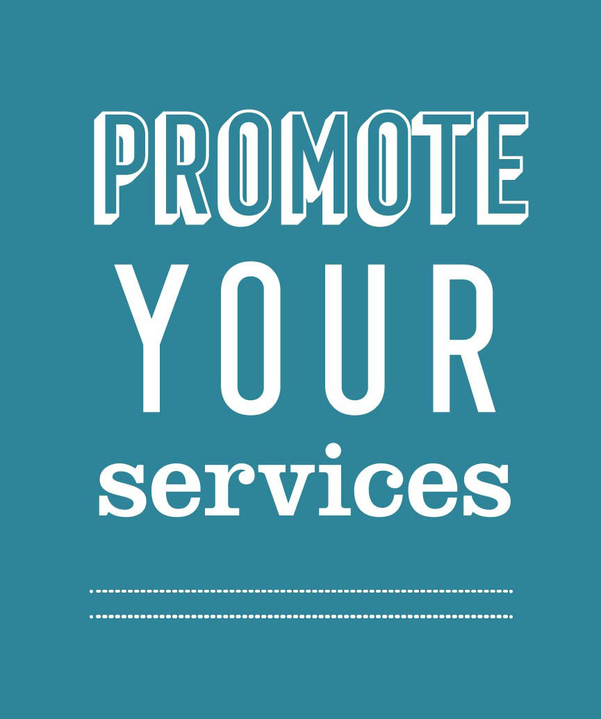 Work with 237 Marketing + web to promote your services.