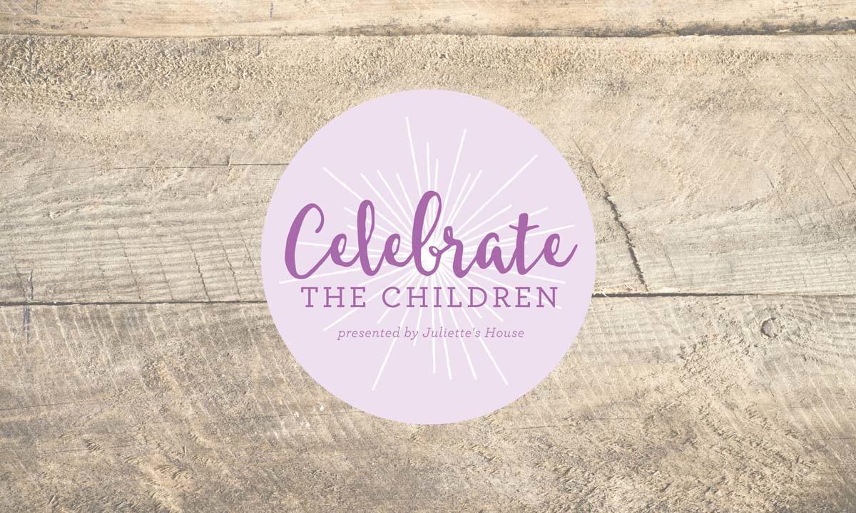 Juliette's House Celebrate the Children Logo • 237 Marketing + Web