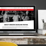 Oregon Mainline Paving WordPress Website • 237 Marketing + Web
